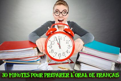 30mn de préparation à l'oral de français