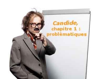 candide chapitre 1 icitpit (Voltaire) : problématiques