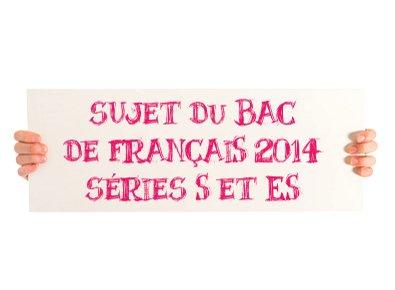 sujets du bac de français 2014