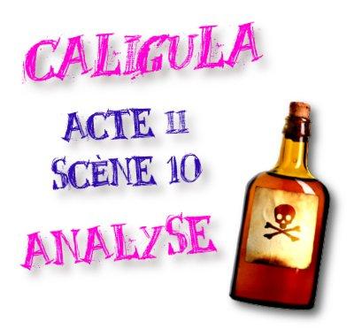 caligula acte 2 scene 10 analyse