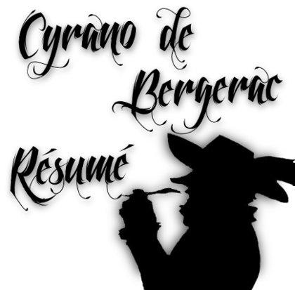 cyrano de bergerac résumé détaillé