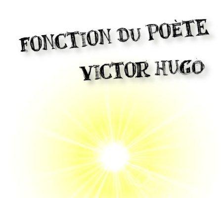 victor hugo fonction du poète