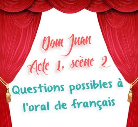 acte 1 scene 2 dom juan molière questions pour l'oral de français