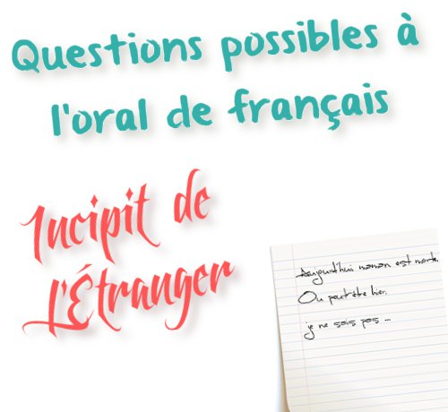 questions possible ssur l'incipit de l'etranger de camus