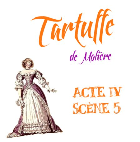 acte 4 scene 5 tartuffe