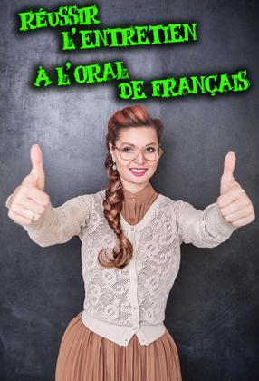 réussir l'entretien à l'oral du bac de français