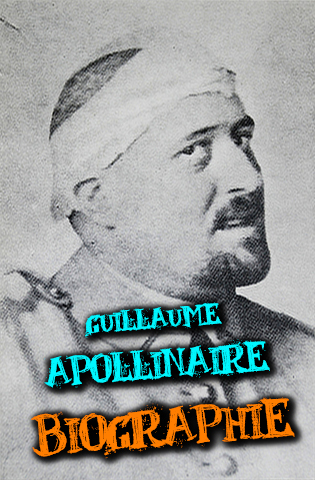 biographie de guillaume apollinaire