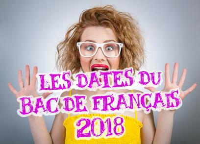 Date du bac de français 2018