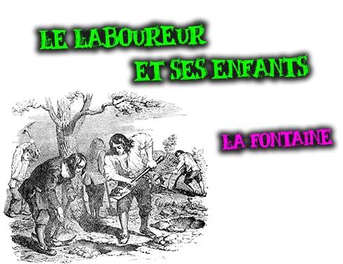 le laboureur et ses enfants commentaire