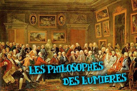 qui sont les philosophes des lumières