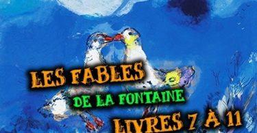 les fables la fontaine livres 7 à 11