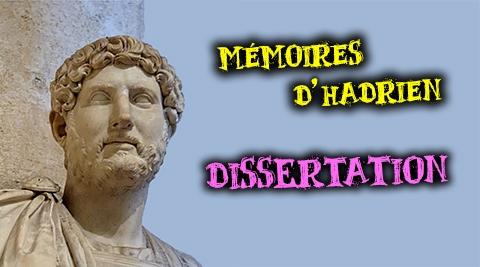 dissertation mémoires d'hadrien