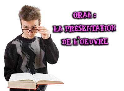 réussir la présentation de l'oeuvre à l'oral de français