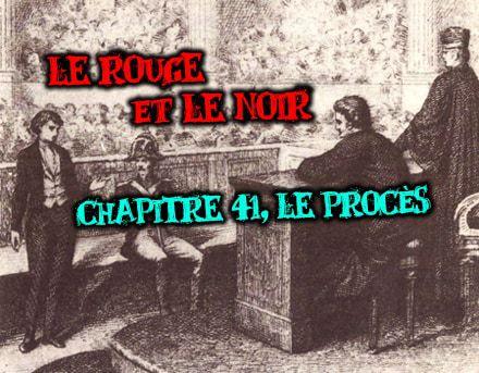 Le rouge et le noir partie II chapitre 41