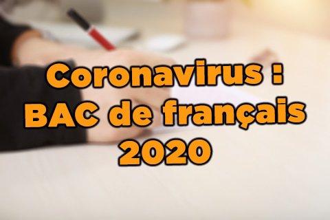 comment se passe le bac de français 2020