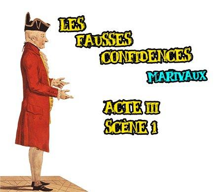 les fausses confidences marivaux acte III scene 1