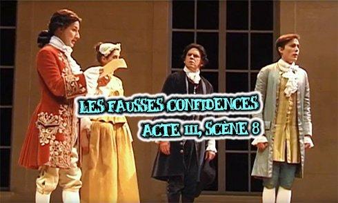 les fausses confidences acte 3 scene 8